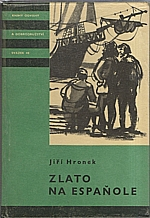 Hronek: Zlato na Espaňole, 1961
