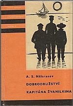 Nekrasov: Dobrodružství kapitána Žvanilkina, 1962