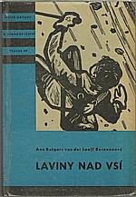 Rutgers van der Loeff-Basenau: Laviny nad vsí, 1961