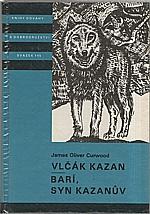 Curwood: Vlčák Kazan ; Barí syn Kazanův, 1988