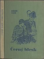 Fiker: Černý blesk. I. díl, 1970