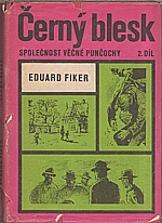 Fiker: Černý blesk. 2. díl, Společnost věčné punčochy, 1971