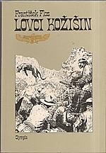 Flos: Lovci kožišin, 1987