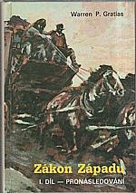 Gratias: Zákon Západu. Díl 1, Pronásledování, 1992