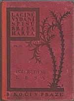 Harte: Pod rudými lesy. II, 1927