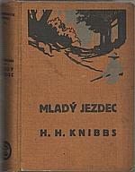 Knibbs: Mladý jezdec od Plamenné řeky, 1928
