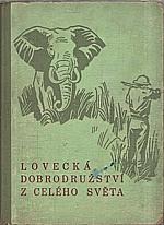 Charous: Lovecká dobrodružství z celého světa, 1947