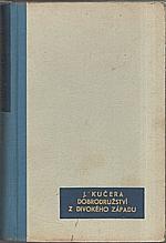 Kučera: Dobrodružství z divokého západu, 1941