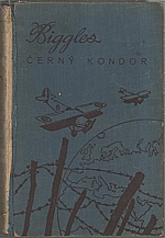 Johns: Biggles. [III], Černý kondor, 1939