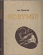 Morávek: Horymír, 1941