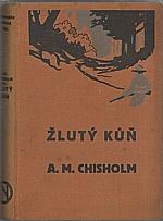 Chisholm: Žlutý kůň, 1928