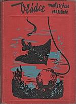 Troska: Vládce mořských hlubin, 1941