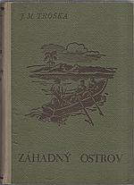 Troska: Záhadný ostrov, 1942