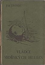 Troska: Vládce mořských hlubin, 1942