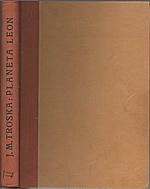 Troska: Planeta Leon. Díl II., 1944