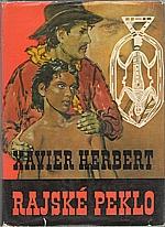 Herbert: Rajské peklo, 1972
