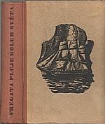 Běhounek: Fregata pluje kolem světa, 1942