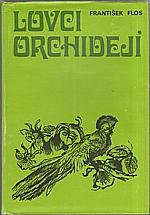Flos: Lovci orchidejí, 1975