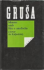 Gruša: Mimner aneb Hra o smrďocha, 1991