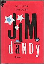 Saroyan: Jim Dandy, 2000