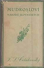 Čelakovský: Mudrosloví národů slovanských, 1940