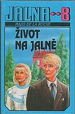 De la Roche: Jalna  8: Život na Jalně, 1993