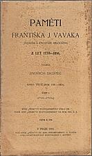 Vavák: Paměti Františka J. Vaváka, souseda a rychtáře Milčického, z let 1770-1816. Kniha třetí, (Rok 1791-1801). Část I., (1791-1794), 1915