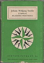 Goethe: Utrpení mladého Werthera, 1956