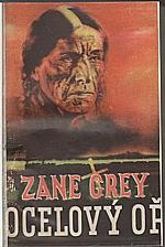 Grey: Ocelový oř, 1947