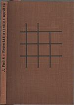 Fučík: Reportáž psaná na oprátce, 1945