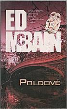 McBain: Poldové, 2007