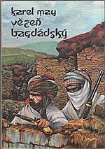 May: Vězeň bagdádský, 1992