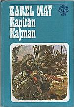 May: Kapitán Kajman, 1980