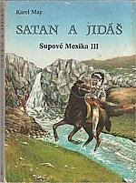 May: Satan a Jidáš, 1992
