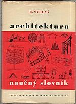 Syrový: Architektura - naučný slovník, 1961
