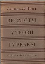 Hurt: Řečnictví v teorii i v praksi, 1934