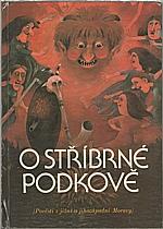 Kilianová: O stříbrné podkově, 1986