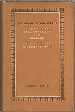 Goethe: Viléma Meistera léta tovaryšská aneb Odříkání ; Viléma Meistera divadelní poslání, 1961