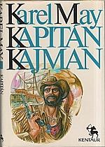May: Kapitán Kajman, 1990