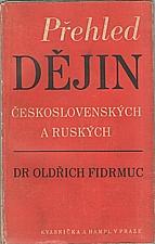 Fidrmuc: Přehled dějin československých a ruských, 1946