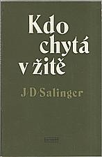 Salinger: Kdo chytá v žitě, 1979