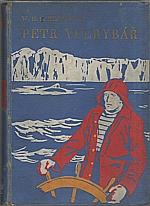 Kingston: Petr Velrybář, 1930