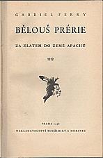Ferry: Bělouš prérie, 1938