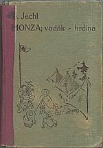Jechl: Honza vodák - hrdina a Vašek, olympijští vítězové, 1936