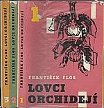 Flos: Lovci orchidejí, 1966