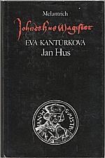 Kantůrková: Jan Hus, 1991
