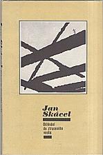 Skácel: Odlévání do ztraceného vosku, 1984