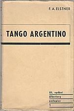 Elstner: Tango Argentino, 1947