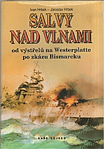 Hrbek: Salvy nad vlnami, 1993