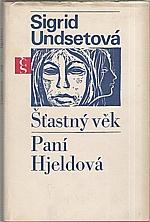 Undset: Šťastný věk ; Paní Hjeldová, 1970